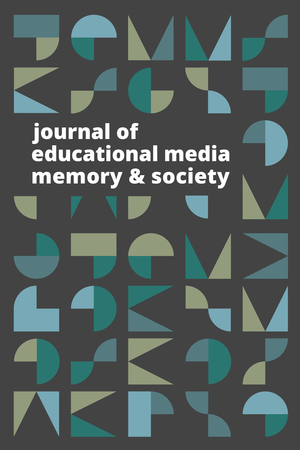 Gei Journal Of Educational Media Memory And Society Jemms